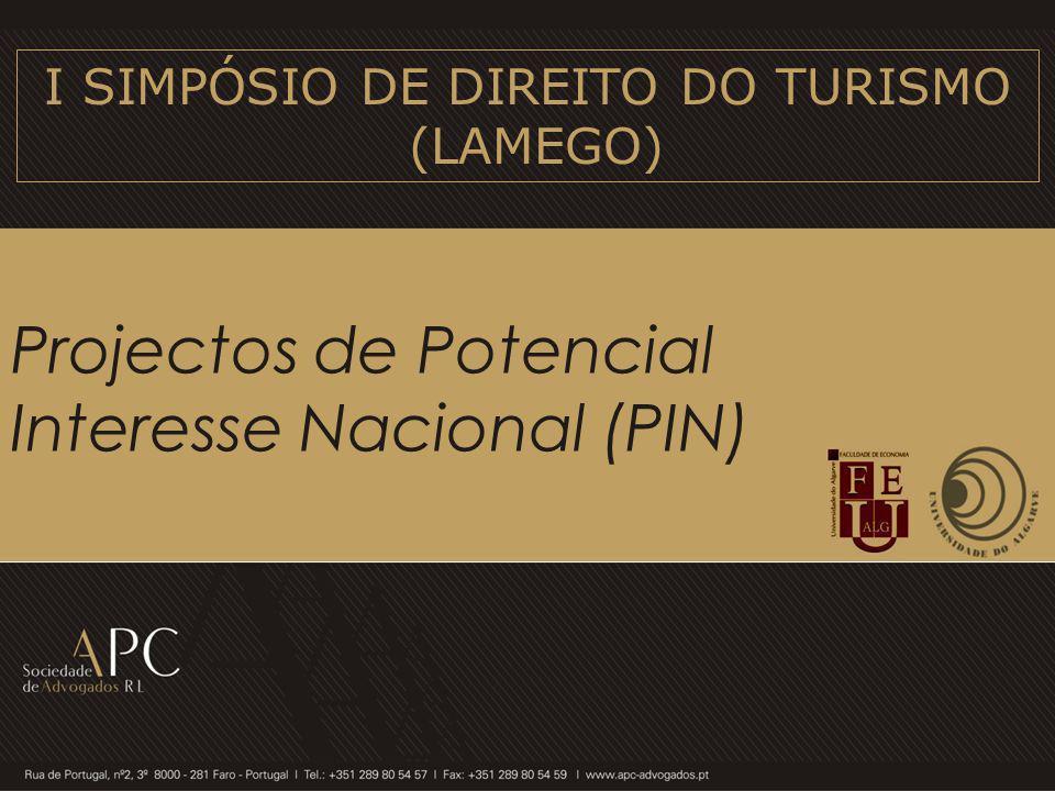 Projectos de Potencial Interesse Nacional (PIN) I SIMPÓSIO DE DIREITO DO TURISMO (LAMEGO)