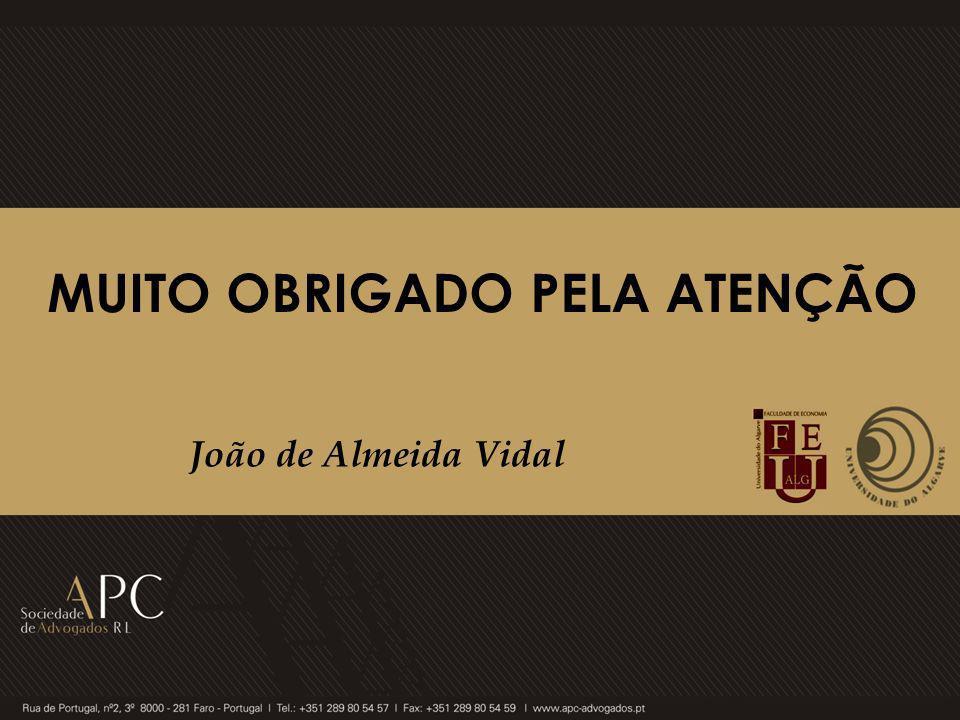 MUITO OBRIGADO PELA ATENÇÃO João de Almeida Vidal