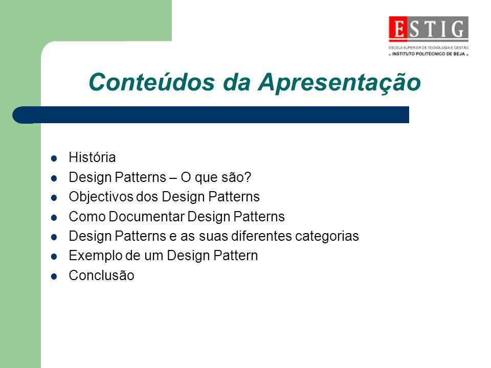 História Os Patterns têm a sua origem num conceito arquitectónico criado por Christopher Alexander (1978).