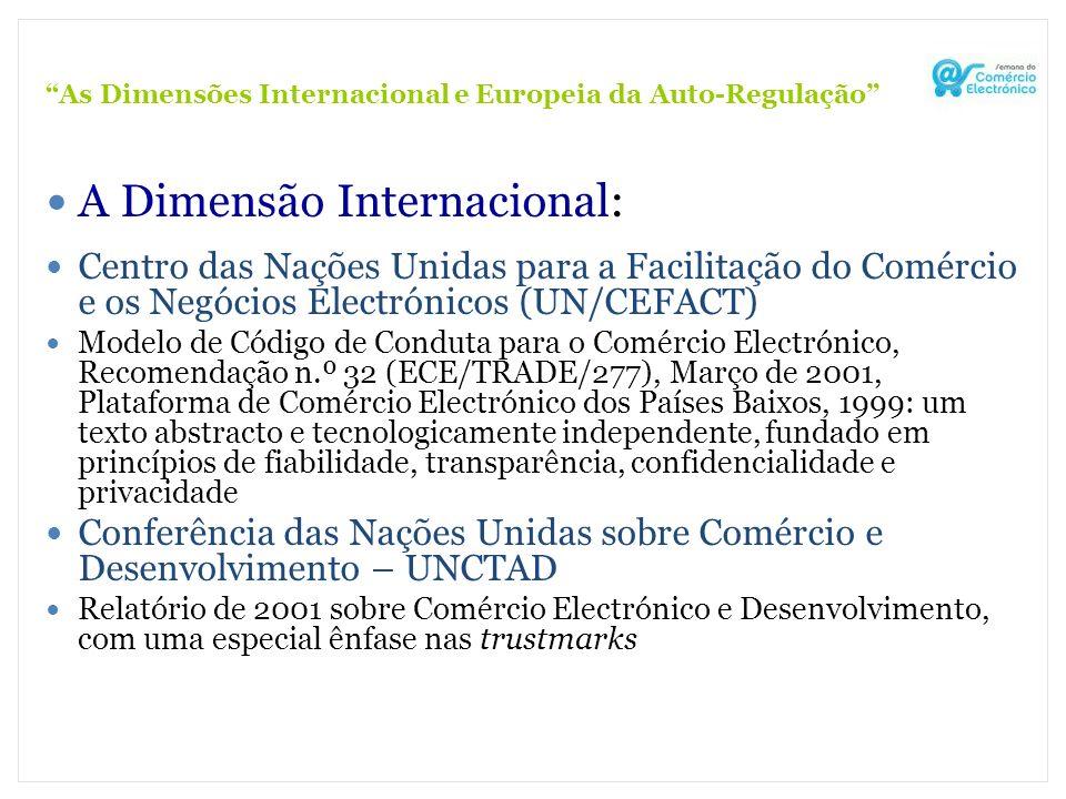 As Dimensões Internacional e Europeia da Auto-Regulação A Dimensão Internacional: Centro das Nações Unidas para a Facilitação do Comércio e os Negócio