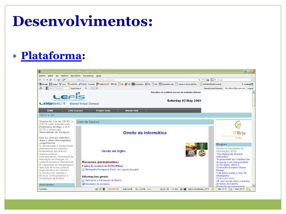 Desenvolvimentos: Plataforma: Plataforma