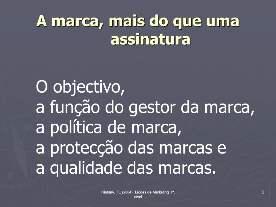 Tristany, F., (2004), Lições de Marketing 1º.