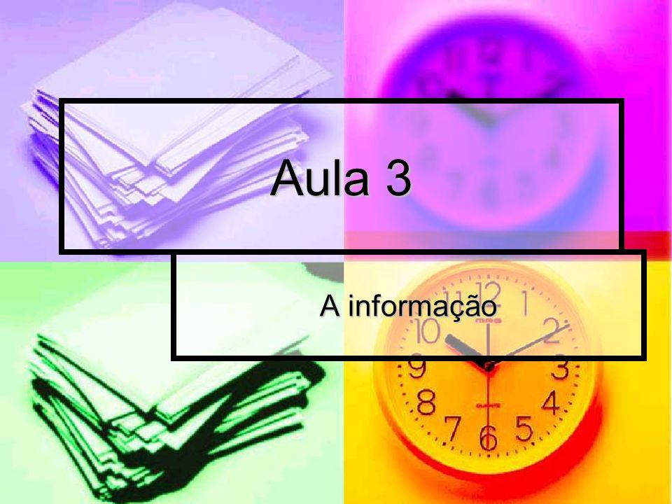 Aula 3 A informação