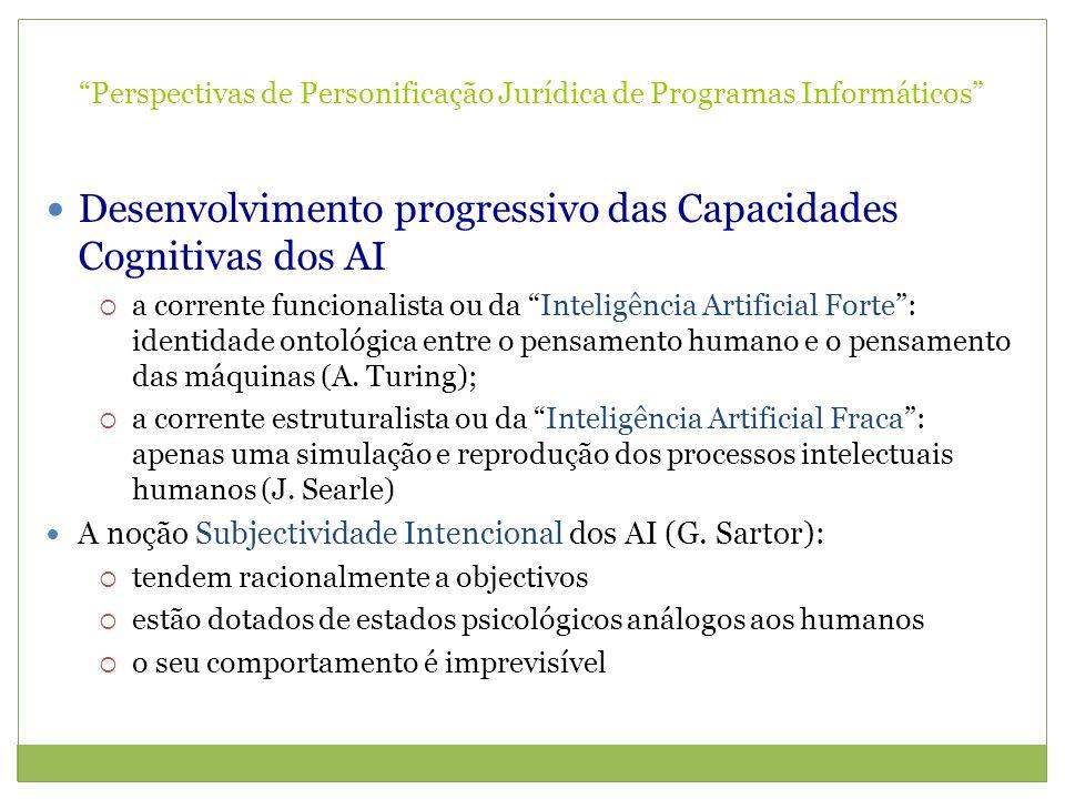 Perspectivas de Personificação Jurídica de Programas Informáticos Desenvolvimento progressivo das Capacidades Cognitivas dos AI a corrente funcionalis