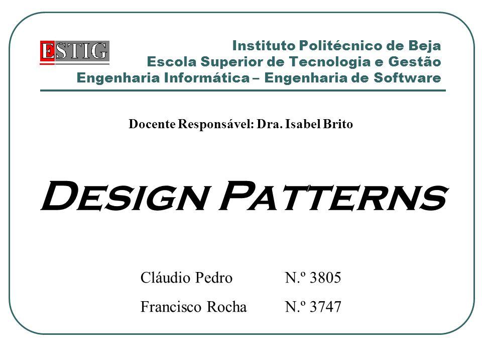Design Patterns22 Exemplo (Cont.) Estrutura: