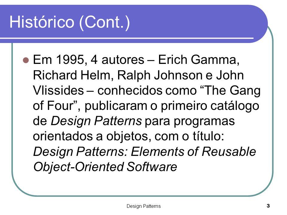 Design Patterns14 Características – Classificação (Cont.) Fig.
