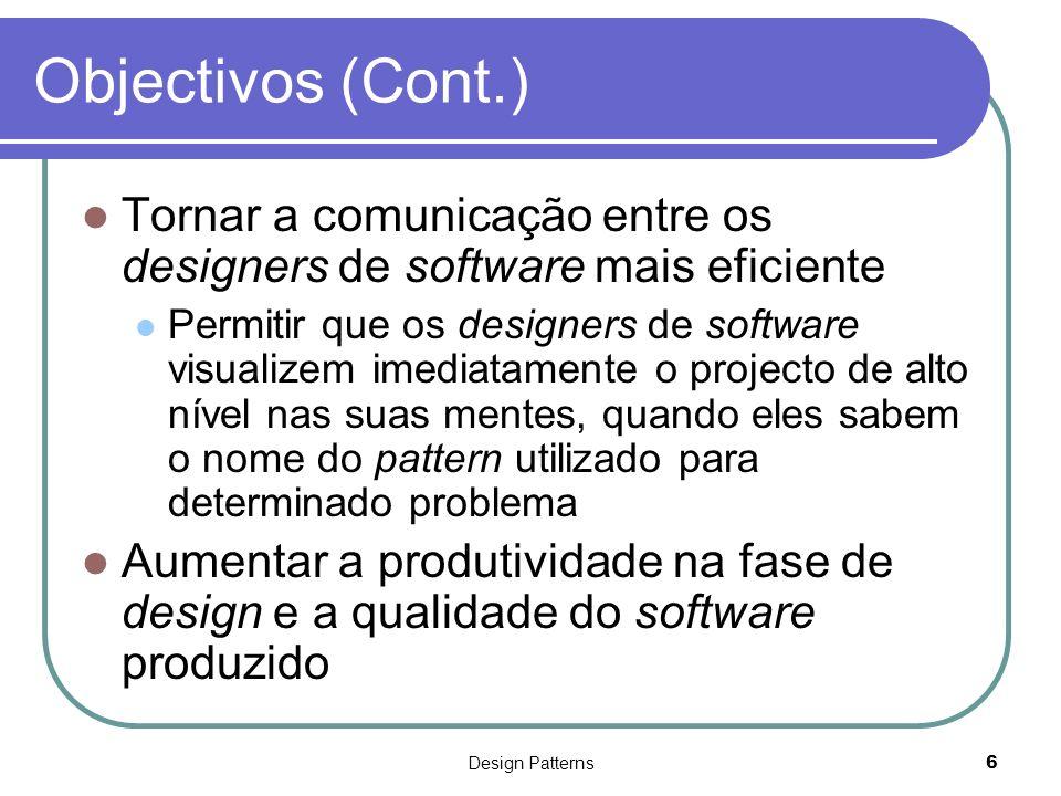Design Patterns17 Design Patterns & Framework Em que consiste um framework.