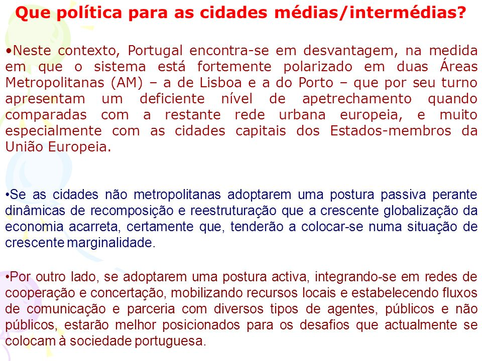 Que política para as cidades médias/intermédias.