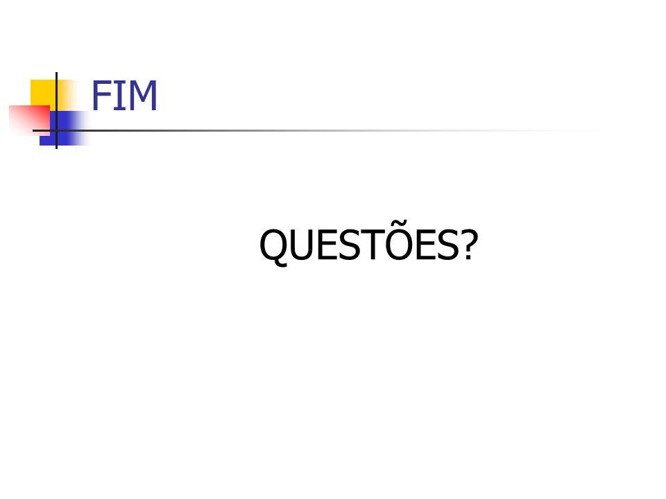 FIM QUESTÕES?