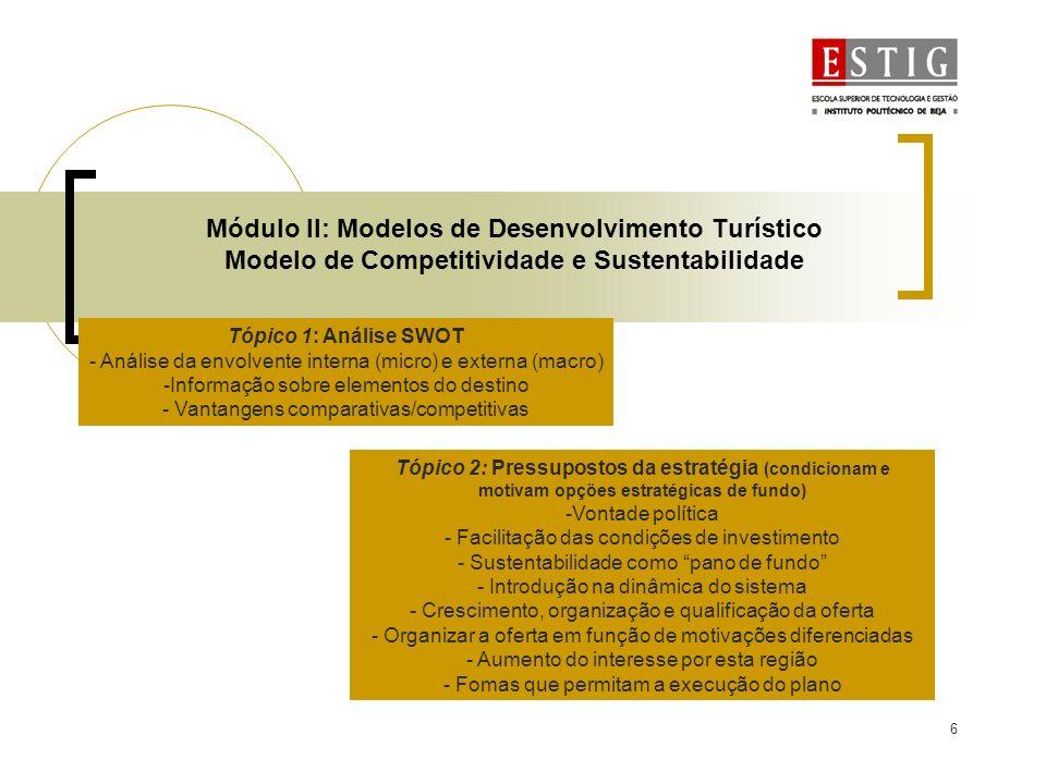 7 Módulo II: Modelos de Desenvolvimento Turístico Modelo de Competitividade e Sustentabilidade Tópico 3: Tematização Turística (eixos de desenvolvimento) -Afirmação turística integrada -Definição de zonas de vocação turística - Implementação de empreendimentos âncora - Definição e implementação de tipologias de unidades e estruturas específicas do Douro Tópico 4: Cenário futuro (base para a implementação da estratégia) -Afirmação no mercado interno e externo como um destino - Crescimento e qualificação da oferta - Estruturas a oferta de animação turística Tópico 5: Objectivos - Correspondem aos Programas de Acção (ver slides seguintes)