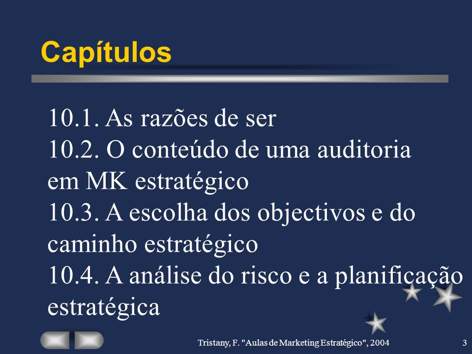 Tristany, F. Aulas de Marketing Estratégico , 20044 10.1.