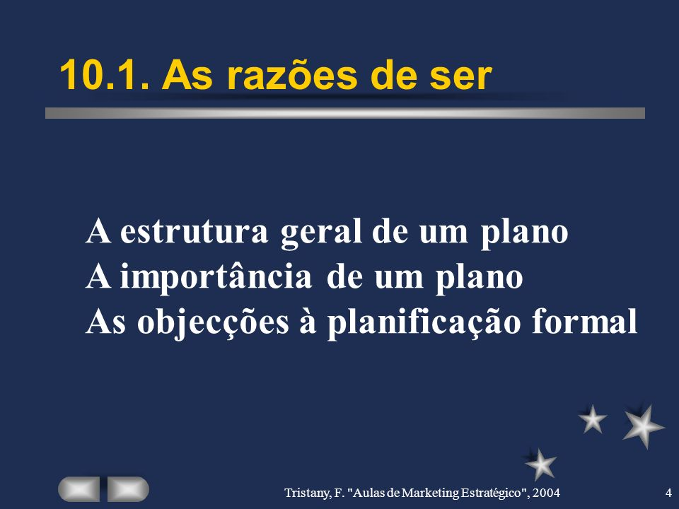 Tristany, F. Aulas de Marketing Estratégico , 20045 10.1.