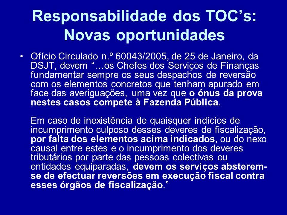 Responsabilidade dos TOCs: Novas oportunidades Ofício Circulado n.º 60043/2005, de 25 de Janeiro, da DSJT, devem …os Chefes dos Serviços de Finanças f
