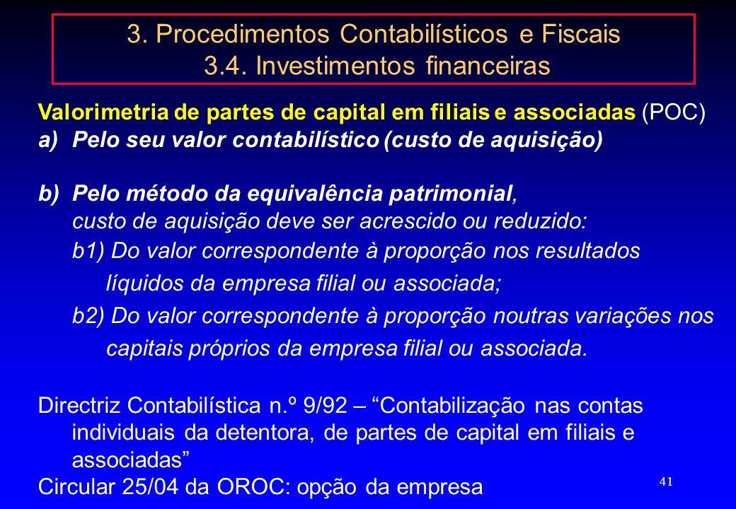 40 3. Procedimentos Contabilísticos e Fiscais 3.3. Imobilizações corpóreas Artº 10º - Desvalorizações excepcionais do activo imobilizado Exposição a a