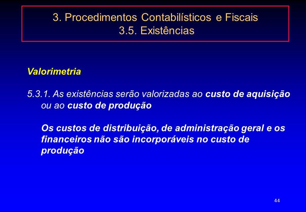 43 3. Procedimentos Contabilísticos e Fiscais 3.4. Investimentos financeiras 684 – Ajustamentos de aplicações financeiras: Esta conta regista a variaç