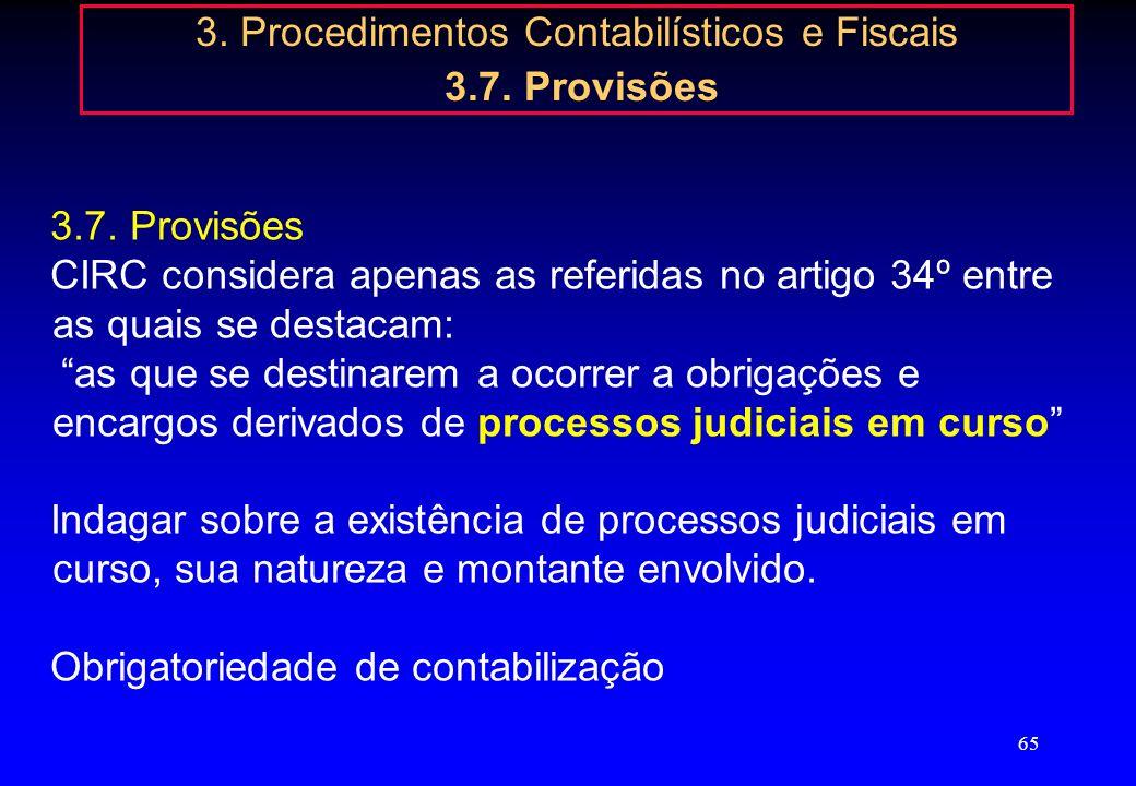 64 3. Procedimentos Contabilísticos e Fiscais 3.6. Terceiros Conta 25 Accionistas (Sócios) Juros de Suprimentos (alínea j) do nº 1 do art. 42º do CIRS