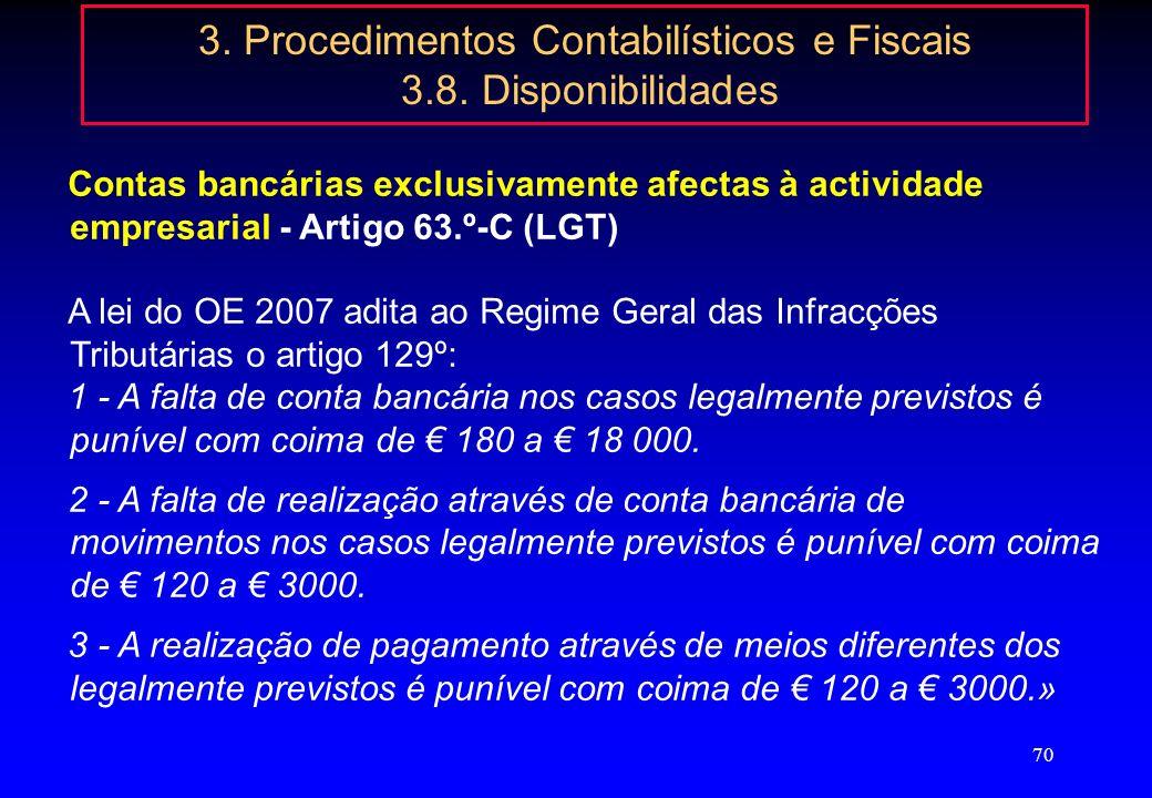 69 3. Procedimentos Contabilísticos e Fiscais 3.8. Disponibilidades Ajustamentos de aplicações de tesouraria: Esta conta serve para registar as difere