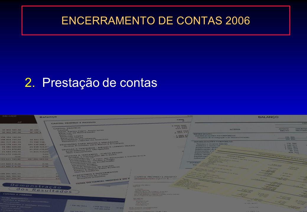 7 1. Obrigação de possuir contabilidade 1.2. Em conformidade com as Normas Internacionais Para efeitos fiscais, as entidades que elaborem as contas in