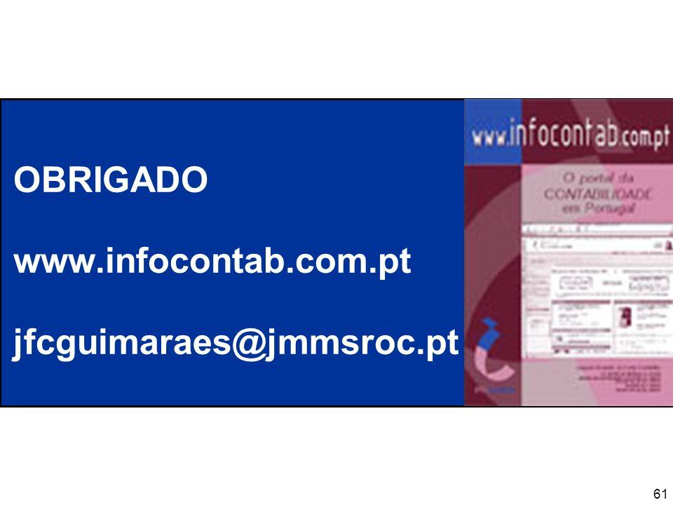 61 OBRIGADO www.infocontab.com.pt jfcguimaraes@jmmsroc.pt
