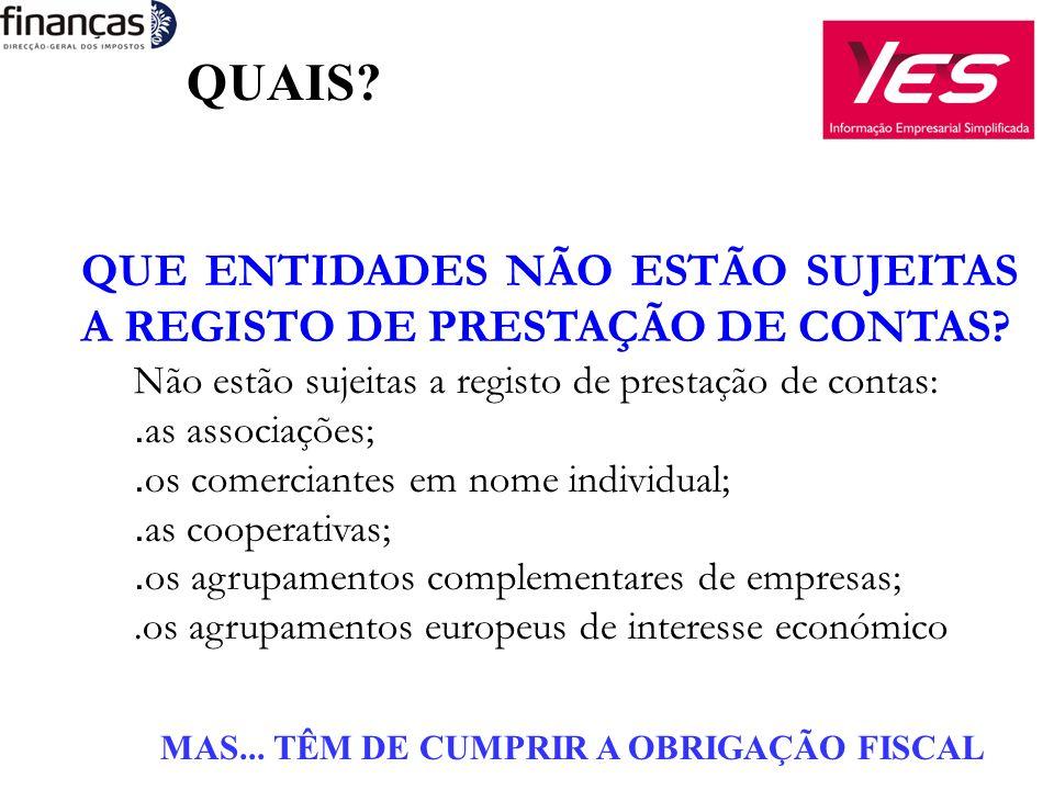 QUE ENTIDADES NÃO ESTÃO SUJEITAS A REGISTO DE PRESTAÇÃO DE CONTAS.
