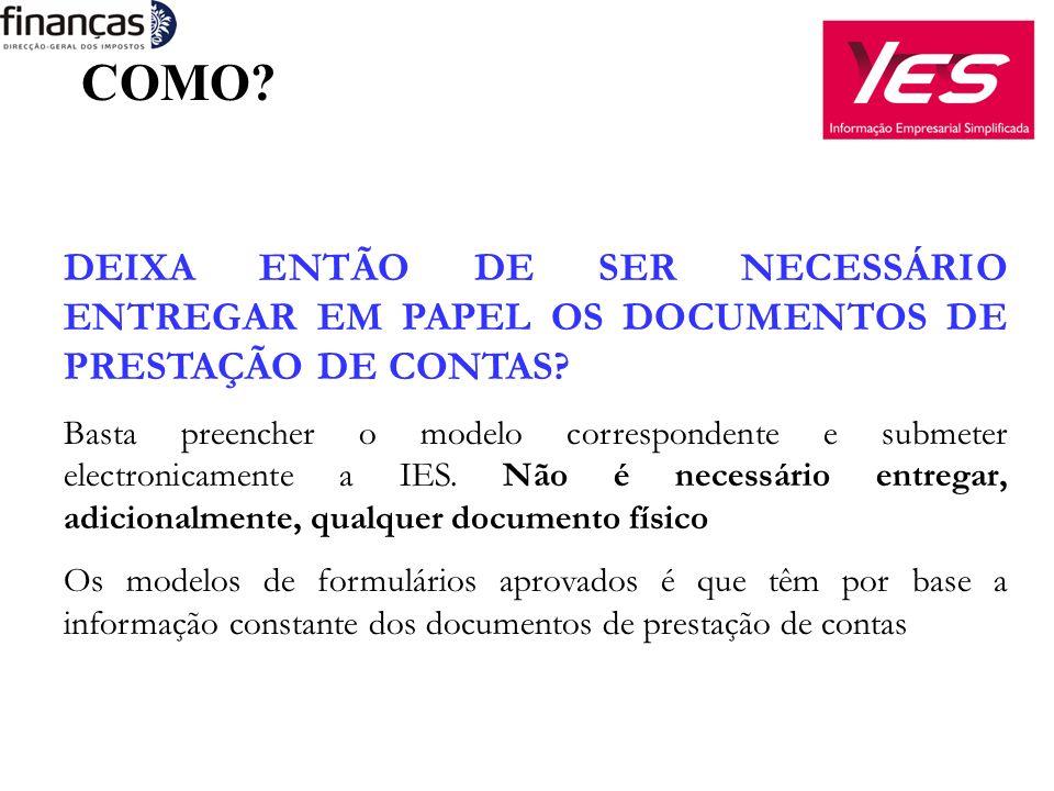 DEIXA ENTÃO DE SER NECESSÁRIO ENTREGAR EM PAPEL OS DOCUMENTOS DE PRESTAÇÃO DE CONTAS.