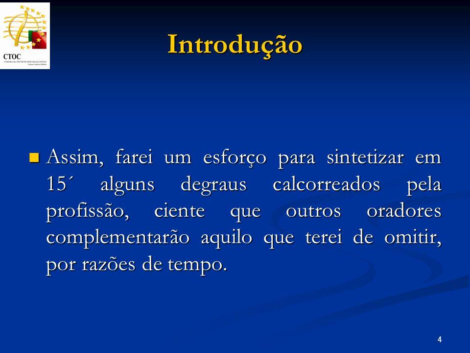 35 Futuro Também São Mateus foi um contabilista, na área da contabilidade pública, mal visto pela sociedade, pois era um cobrador e arrecadador de tributos.