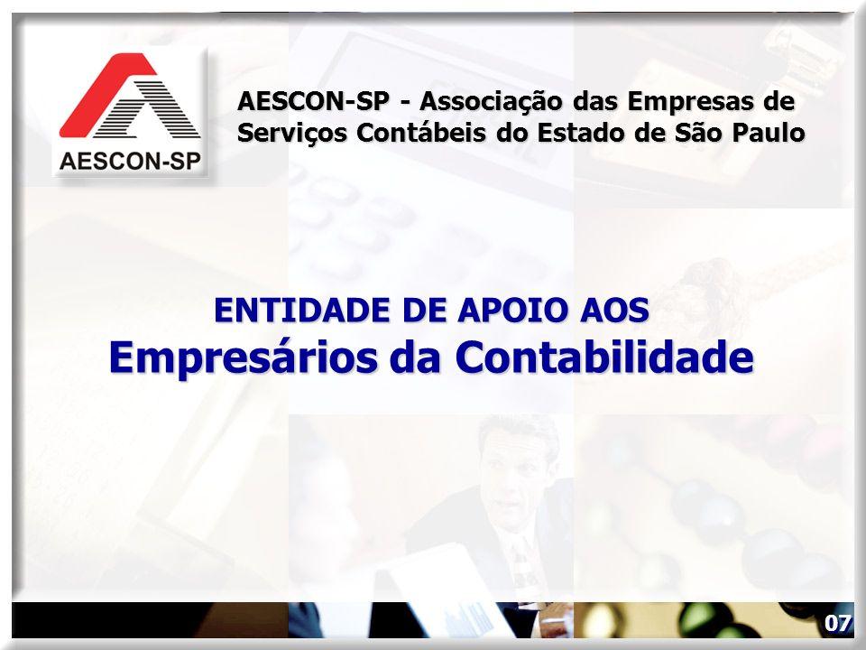 ENTIDADE DE APOIO AOS Empresários da Contabilidade AESCON-SP - Associação das Empresas de Serviços Contábeis do Estado de São Paulo 07