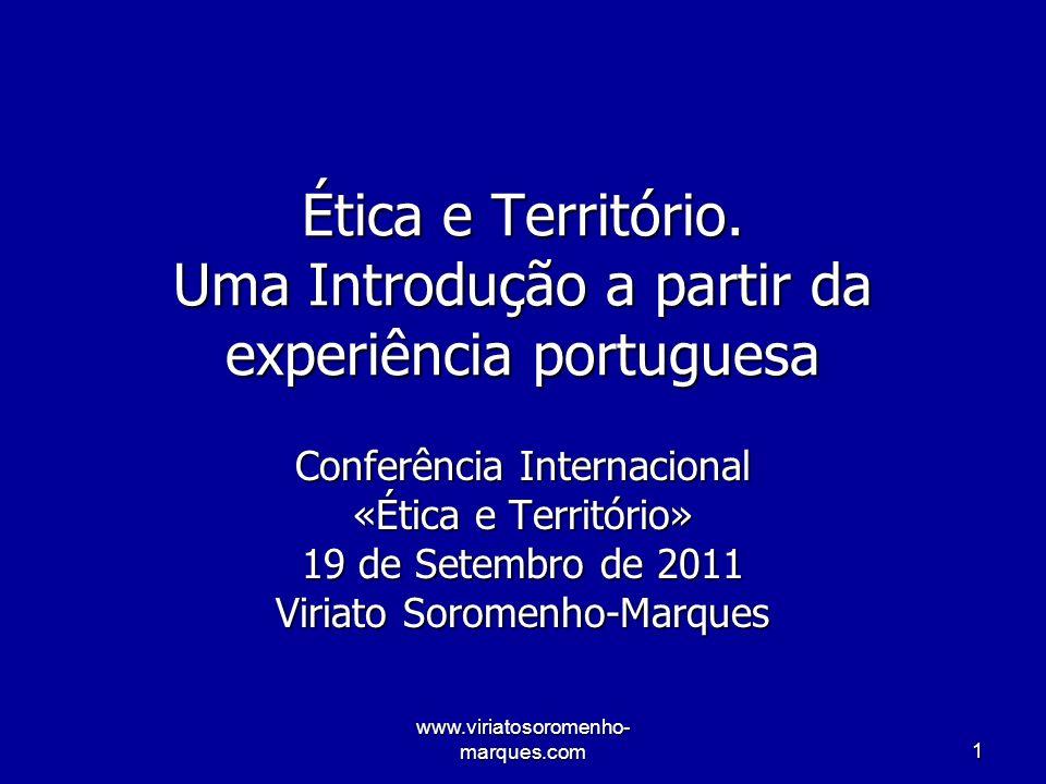 www.viriatosoromenho- marques.com2 Índice 1.O que são território e ética.