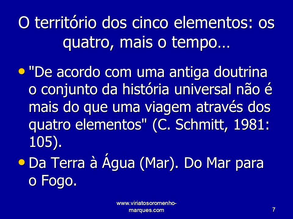 www.viriatosoromenho- marques.com8 Portugal, nunca foi só terra firme… [..] É em Portugal que os rios de Espanha encontram a sua saída para o mar.