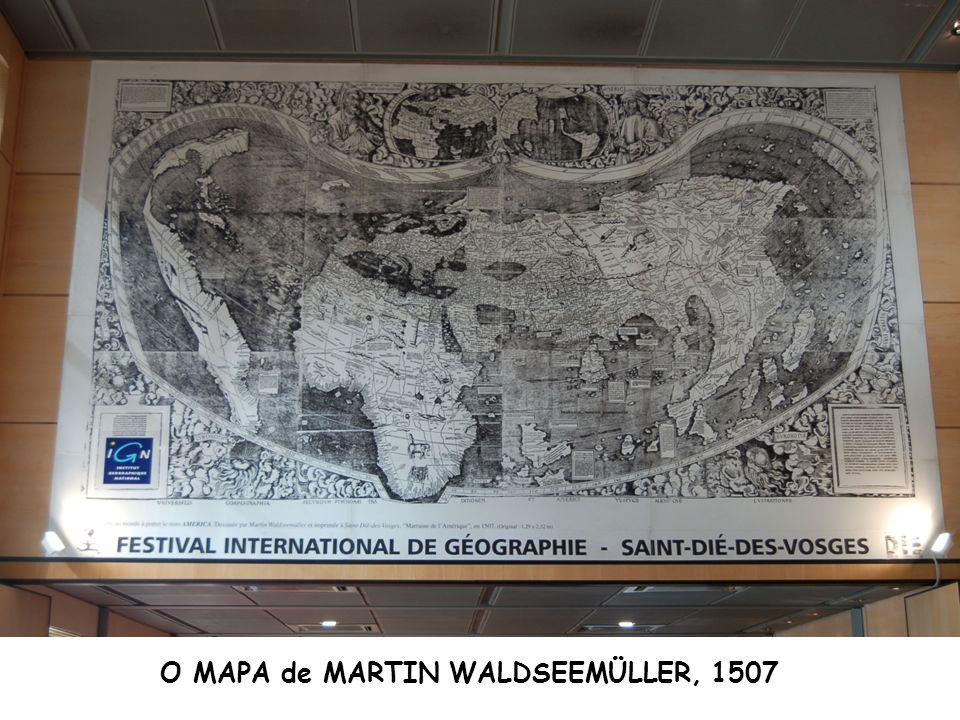 O MAPA de MARTIN WALDSEEMÜLLER, 1507