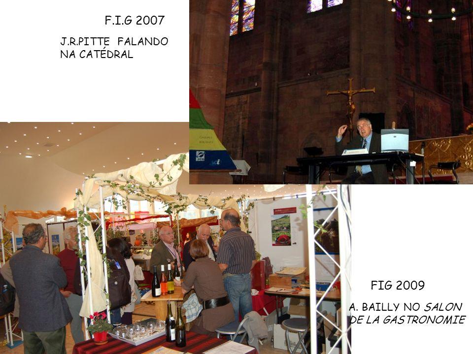 J.R.PITTE FALANDO NA CATÉDRAL A. BAILLY NO SALON DE LA GASTRONOMIE F.I.G 2007 FIG 2009