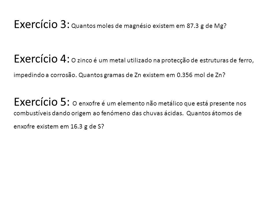 Exercício 15 : Calcule o volume (em L) ocupado por 7.4 g de CO 2 em condições PTP.