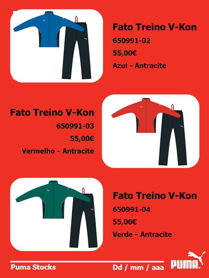 Puma Stocks Dd / mm / aaa Fato Treino V-Kon 650991-02 55,00 Azul - Antracite Fato Treino V-Kon 650991-03 55,00 Vermelho - Antracite Fato Treino V-Kon