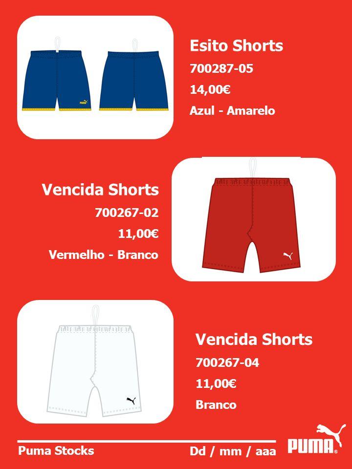Puma Stocks Dd / mm / aaa Esito Shorts 700287-05 14,00 Azul - Amarelo Vencida Shorts 700267-02 11,00 Vermelho - Branco Vencida Shorts 700267-04 11,00 Branco
