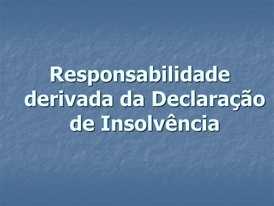 Responsabilidade derivada da Declaração de Insolvência