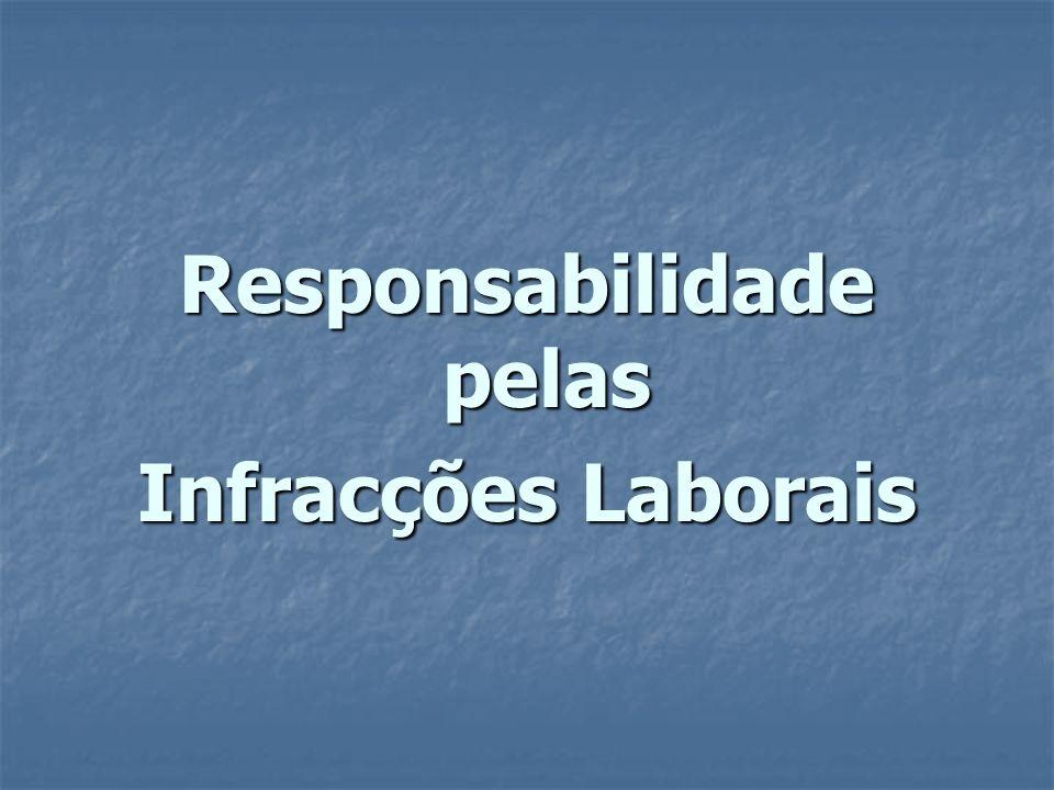 Responsabilidade pelas Infracções Laborais