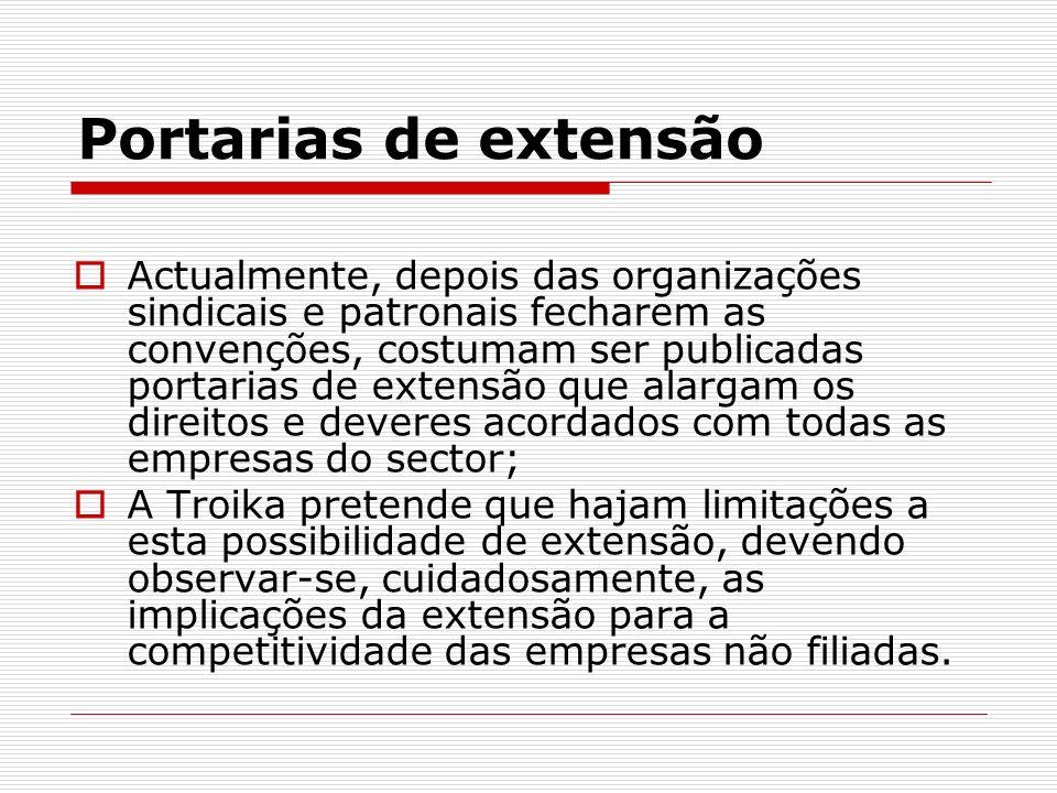 Portarias de extensão Actualmente, depois das organizações sindicais e patronais fecharem as convenções, costumam ser publicadas portarias de extensão