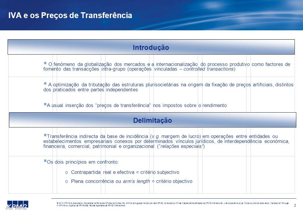2 © 2010 KPMG & Associados - Sociedade de Revisores Oficiais de Contas, SA, a firma portuguesa membro da rede KPMG, composta por firmas independentes