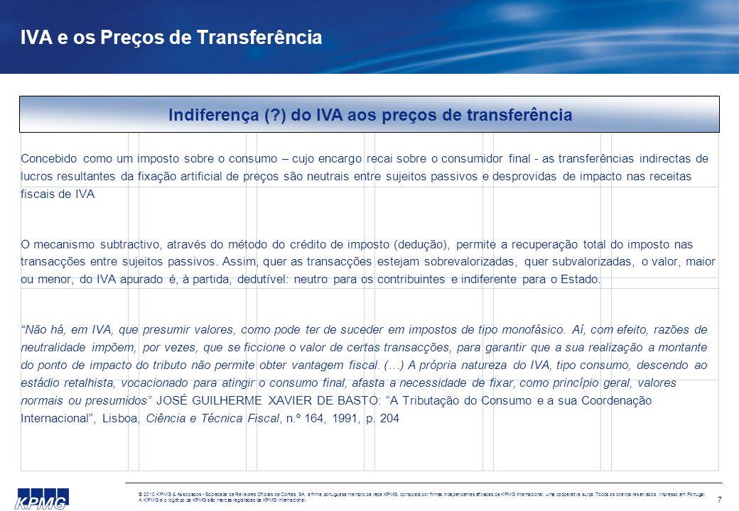 7 © 2010 KPMG & Associados - Sociedade de Revisores Oficiais de Contas, SA, a firma portuguesa membro da rede KPMG, composta por firmas independentes