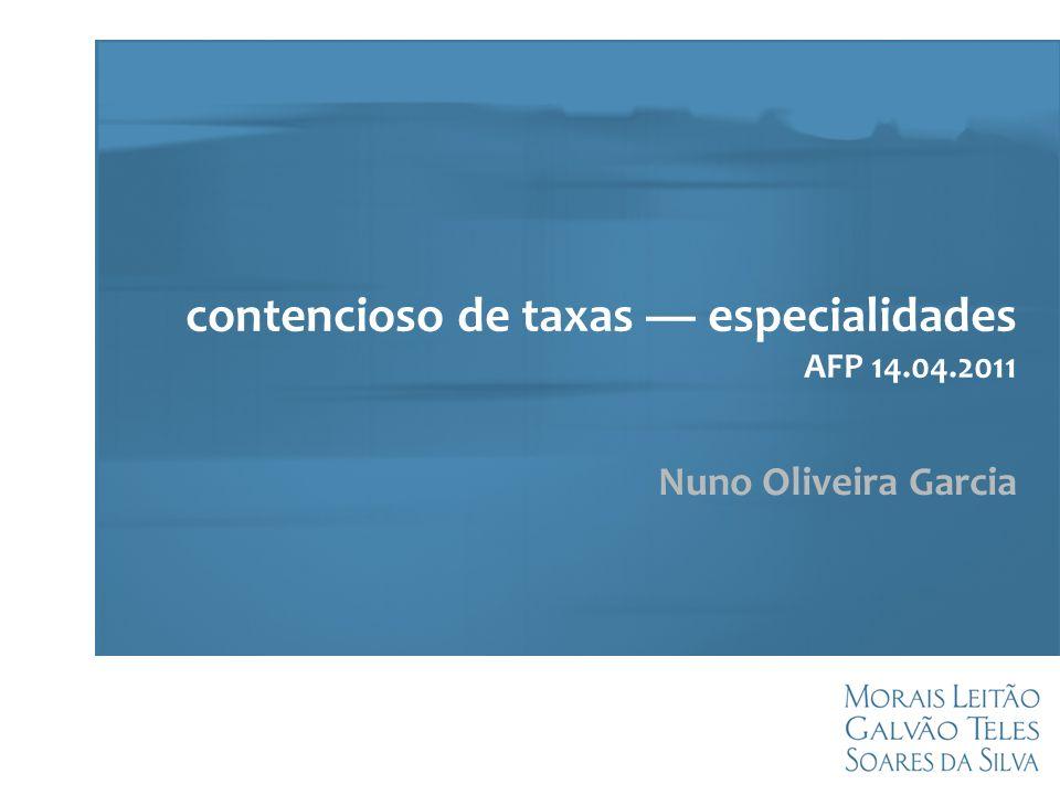 contencioso de taxas especialidades AFP 14.04.2011 Nuno Oliveira Garcia