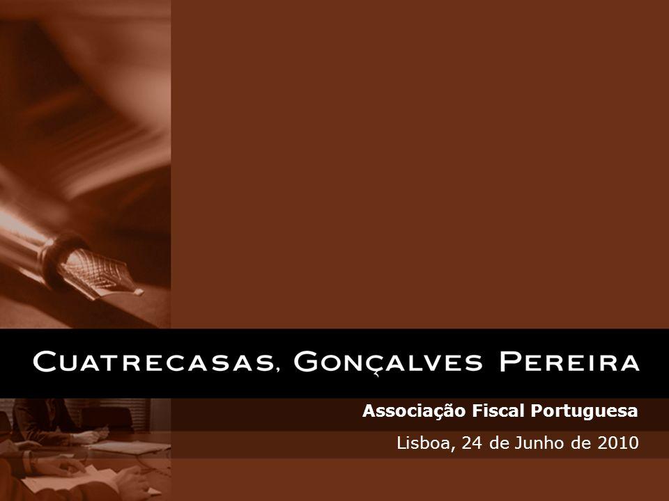 Associação Fiscal Portuguesa Lisboa, 24 de Junho de 2010