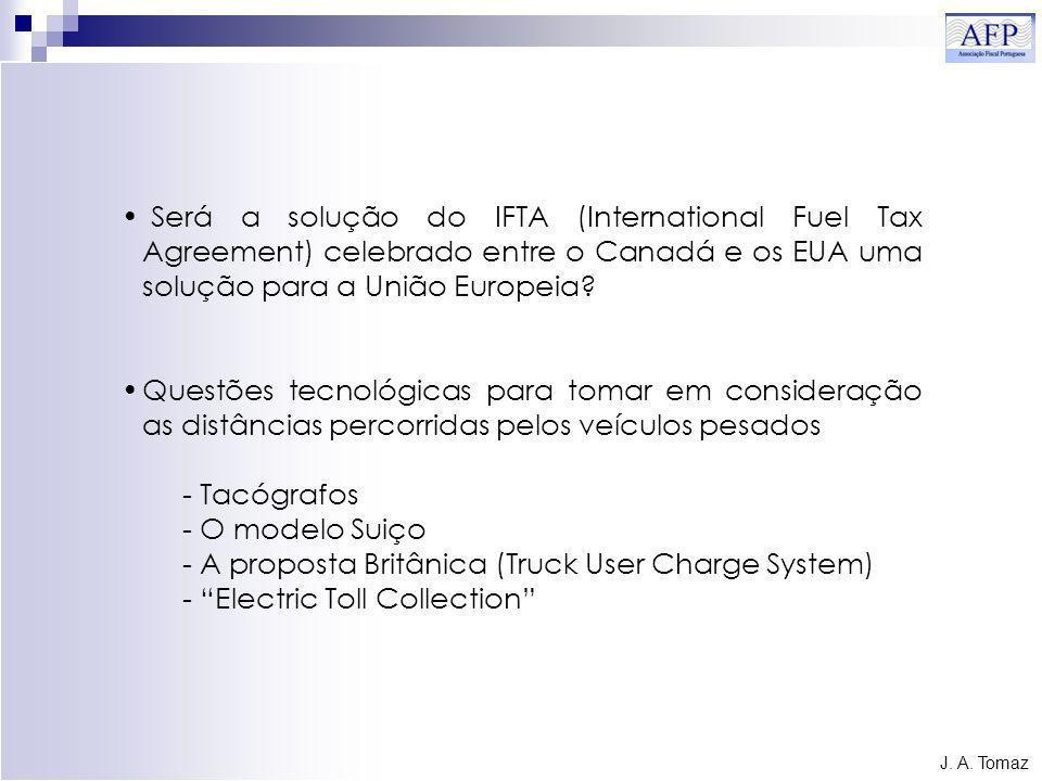 Será a solução do IFTA (International Fuel Tax Agreement) celebrado entre o Canadá e os EUA uma solução para a União Europeia.