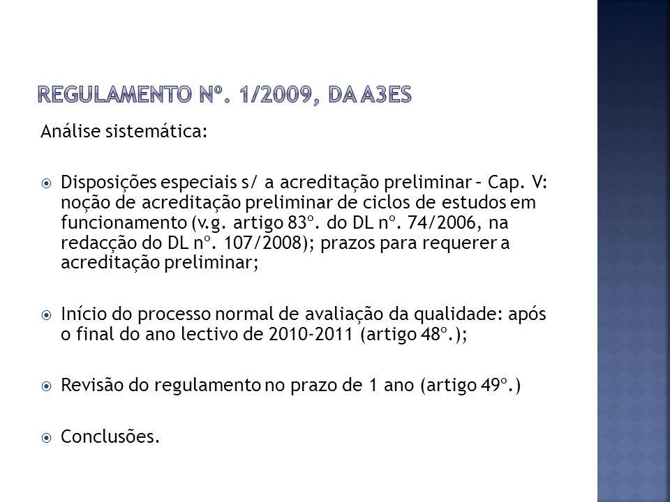 Análise sistemática: Disposições especiais s/ a acreditação preliminar – Cap.