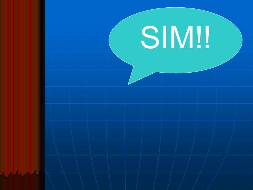 SIM!!