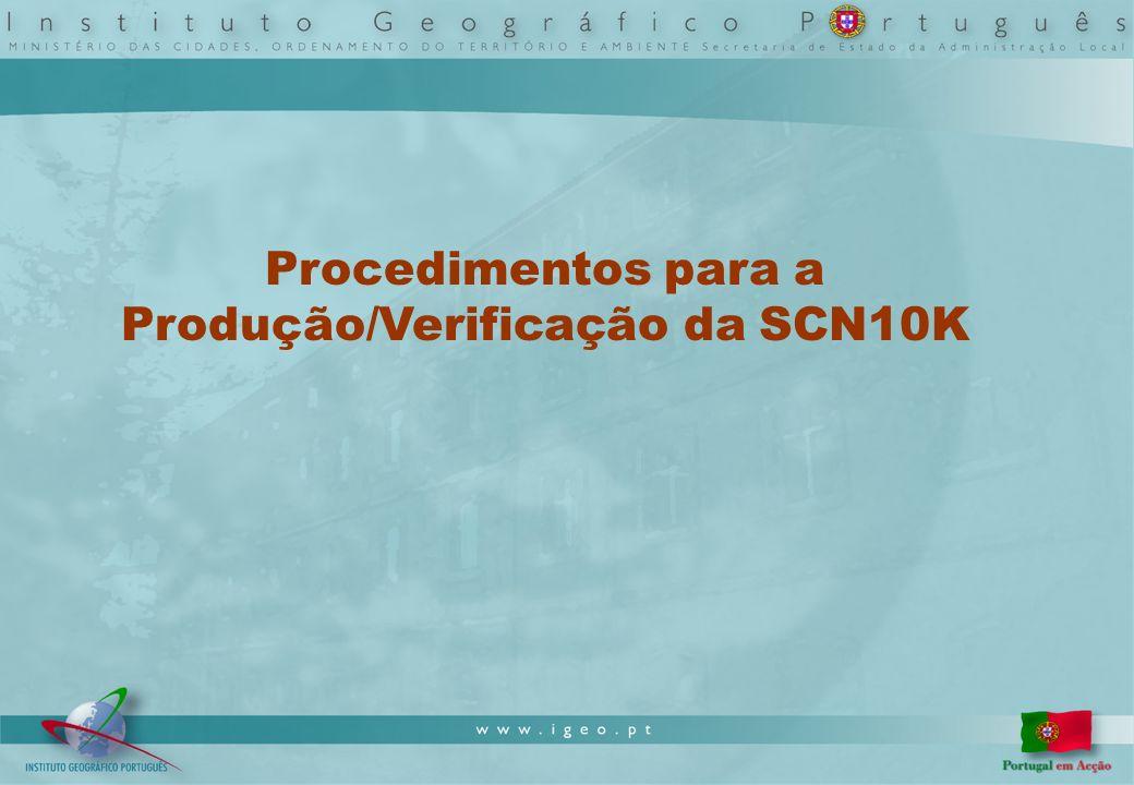 Procedimentos para a Produção/Verificação da SCN10K