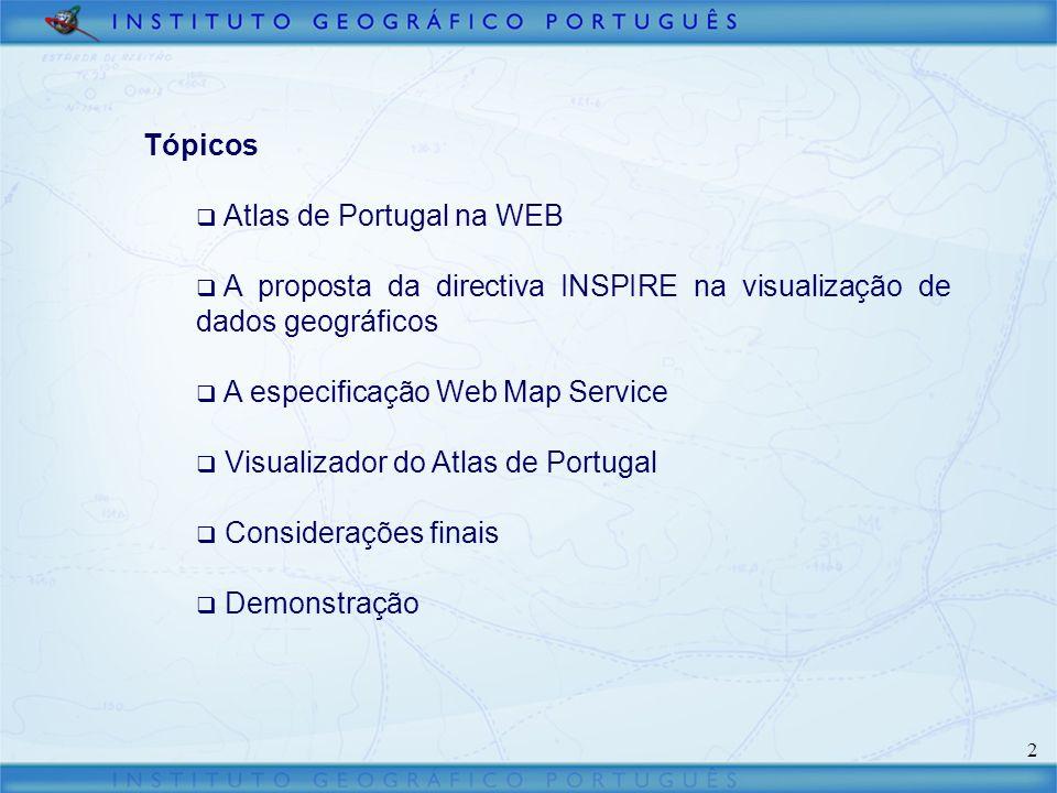 3 Atlas de Portugal na WEB O Atlas de Portugal na WEB tem por objectivo disponibilizar um conjunto de informações, de âmbito social, ambiental e económico que fazem o retrato do Portugal actual.