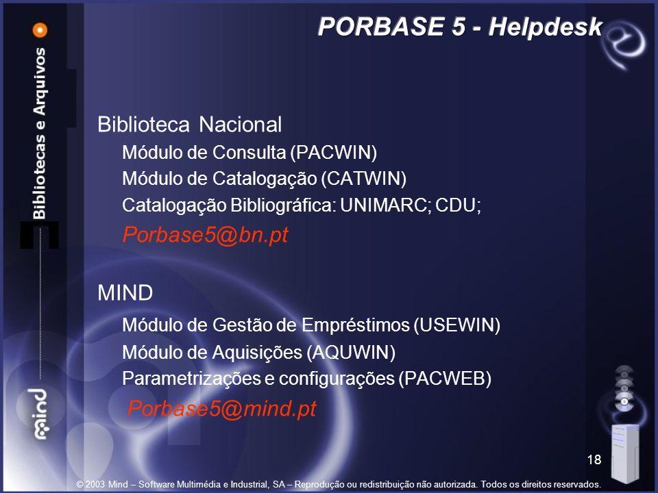 © 2003 Mind – Software Multimédia e Industrial, SA – Reprodução ou redistribuição não autorizada.