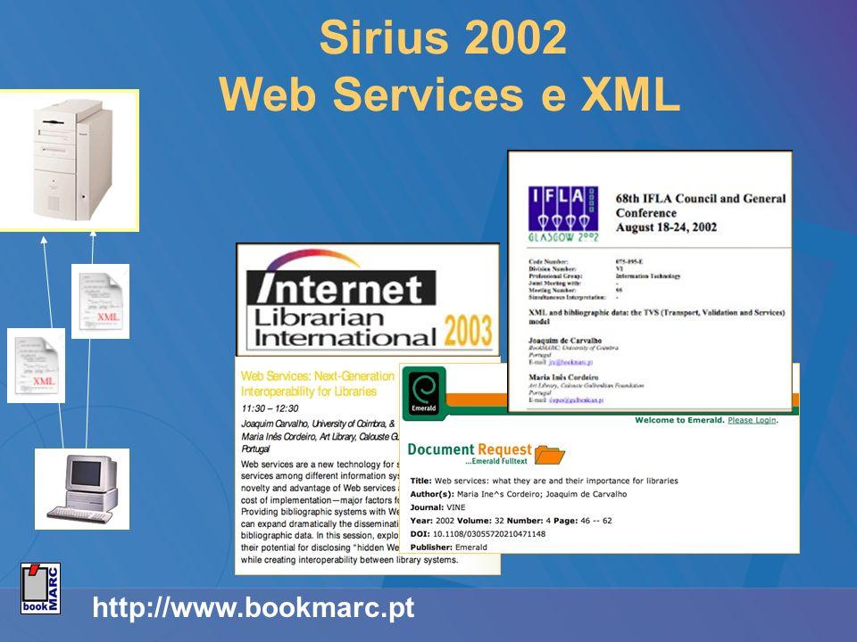 http://www.bookmarc.pt Sirius 2002 Web Services e XML