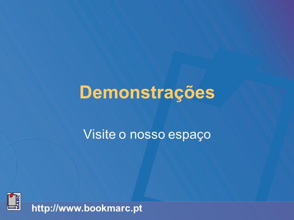 http://www.bookmarc.pt Demonstrações Visite o nosso espaço