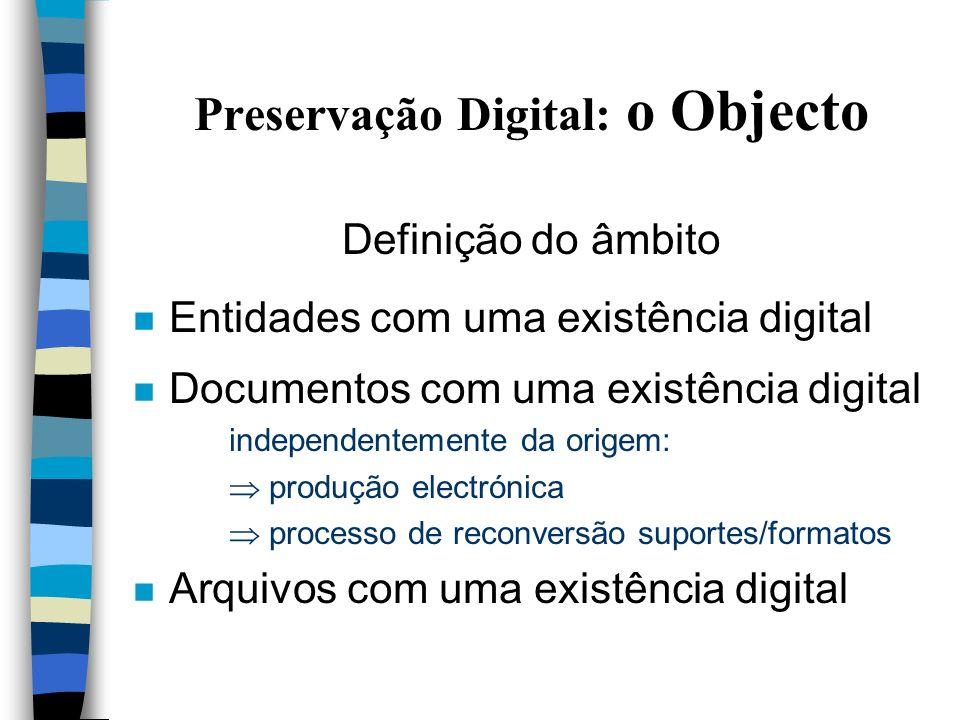 Preservação Digital uma perspectiva arquivístiva Cecília Henriques Instituto dos Arquivos Nacionais/ Torre do Tombo BN - 25 Novembro 2002